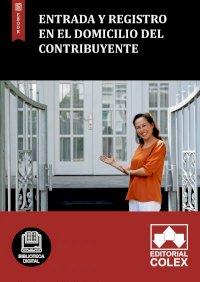 Entrada y registro en el domicilio del contribuyente