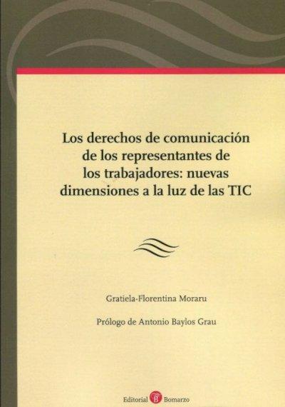 Derechos de comunicación de los representantes de los trabajadores: nuevas dimensiones a la luz de las TIC