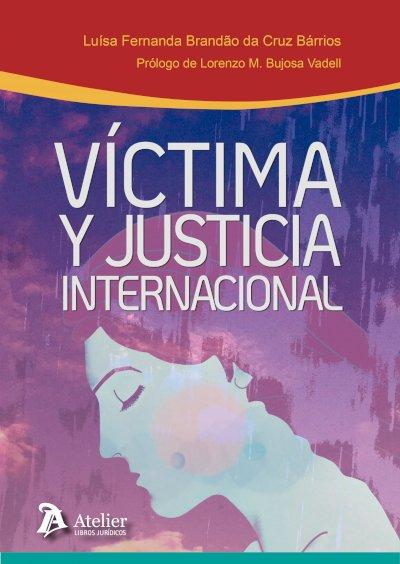 Víctima y justicia internacional