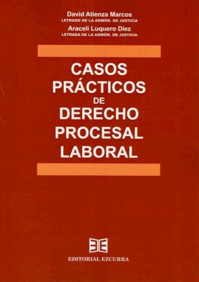 Casos prácticos de derecho procesal laboral