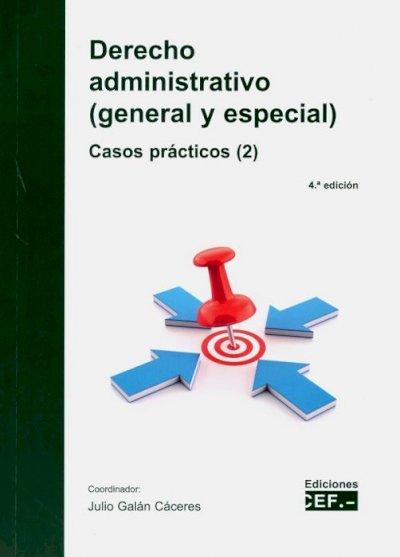 Derecho Administrativo (General y Especial)
