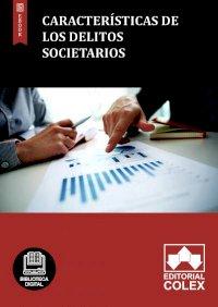 Características de los delitos societarios
