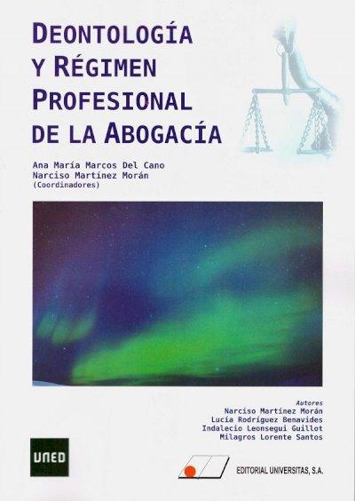 Deontología y régimen profesional de la abogacía