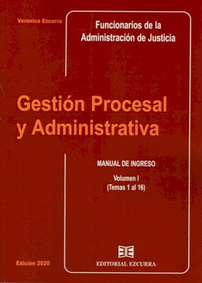 Gestión Procesal y Administrativa (Vol. I).