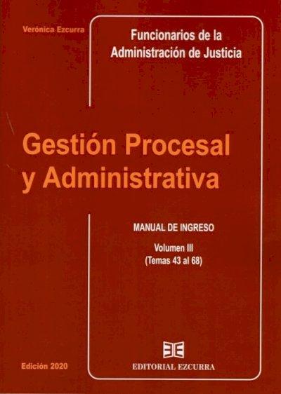 Gestión Procesal y Administrativa (Vol. III)