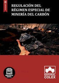 Regulación del Régimen especial de minería del carbón