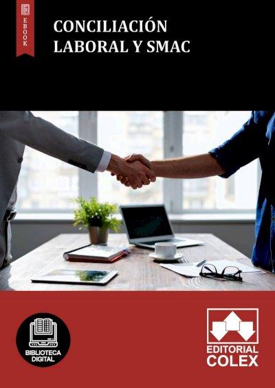 Conciliación laboral y SMAC