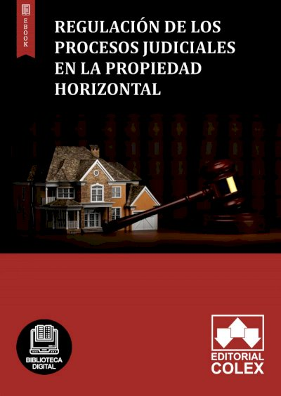 Regulación de los procesos judiciales en la propiedad horizontal