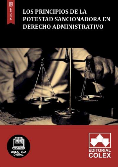 Los principios de la potestad sancionadora en Derecho Administrativo