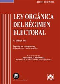 Ley Orgánica del Régimen Electoral - Código comentado