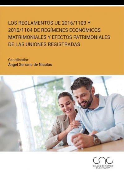 Reglamentos UE 2016/1103 y 2016/1104 de regímenes económicos matrimoniales y efectos patrimoniales de las uniones registradas