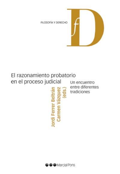 Razonamiento probatorio en el proceso judicial