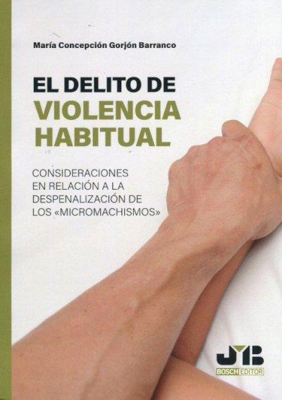 Delito de violencia habitual