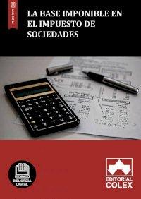 La base imponible en el Impuesto de Sociedades