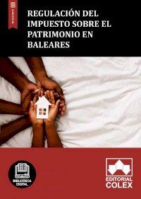 Regulación del Impuesto sobre el Patrimonio en Baleares