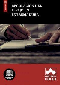Regulación del ITPAJD en Extremadura