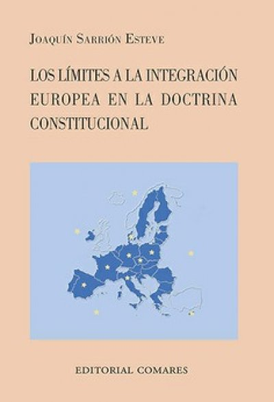 Los límites a la integración europea en la doctrina constitucional