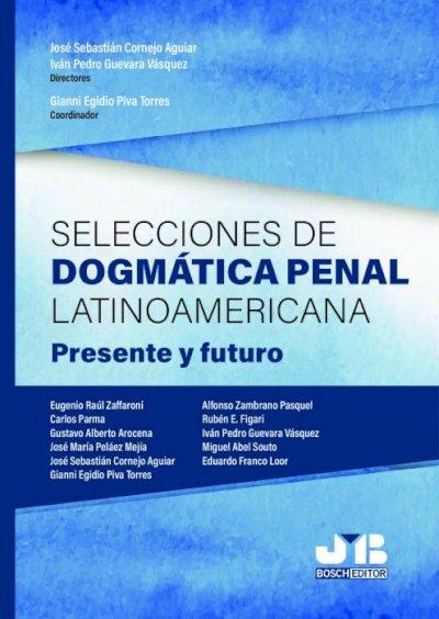 Selecciones de dogmática penal latinoamericana