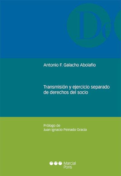 Transmisión y ejercicio separado de derechos del socio
