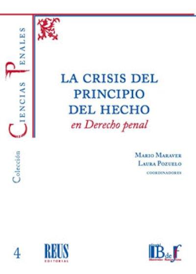 La crisis del principio del hecho