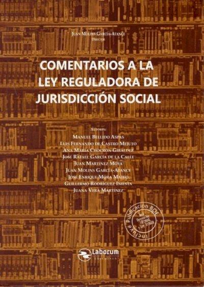 Comentarios a la ley reguladora de jurisdicción social