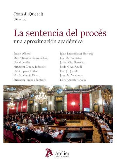 Sentencia del procés: una aproximación académica