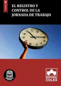El registro y control de la jornada de trabajo