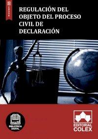 Regulación del objeto del proceso civil de declaración