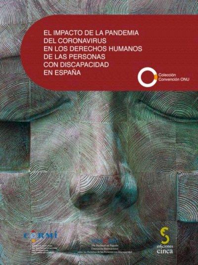 Impacto de la pandemia del coronavirus en los derechos humanos de las personas con discapacidad en España