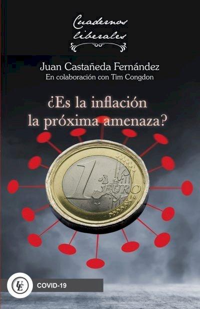 ¿Es la inflación la próxima amenaza?