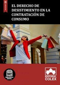 El derecho de desistimiento en la contratación de consumo