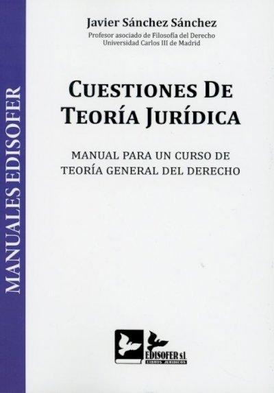 Cuestiones de teoría jurídica