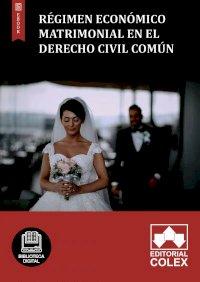Régimen económico matrimonial en el Derecho Civil común