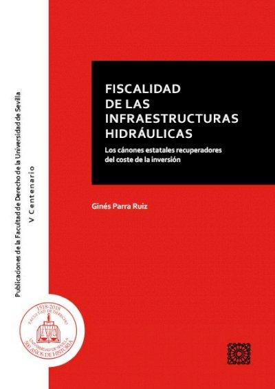 Fiscalidad de la infraestructuras hidráulicas