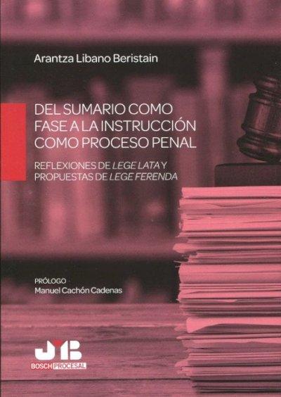 De sumario como fase a la instrucción como proceso penal.