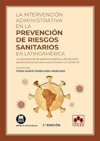La intervención administrativa en la prevención de riesgos sanitarios en Latinoamérica