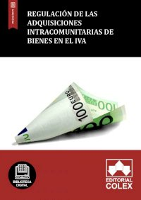Regulación de las adquisiciones intracomunitarias de bienes en el IVA
