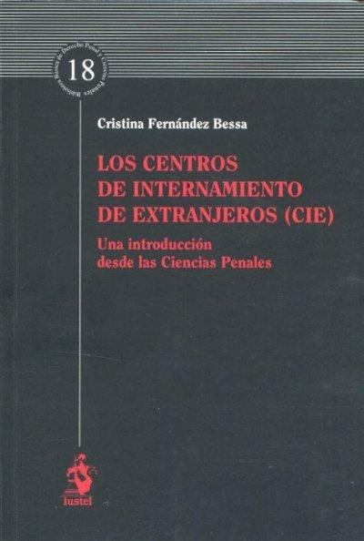 Los centros de internamiento de extranjeros (CIE)