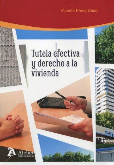 Tutela efectiva y derecho a la vivienda