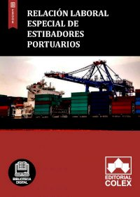 Relación Laboral Especial de Estibadores Portuarios