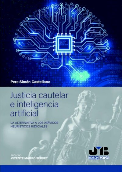 Justicia cautelar e inteligencia artificial