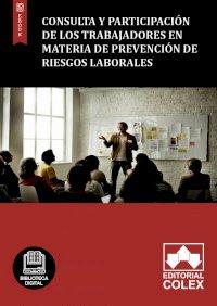 Consulta y participación de los trabajadores en materia de prevención de riesgos laborales