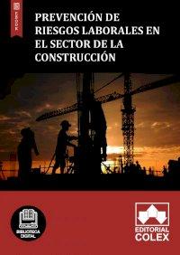 Prevención de Riesgos Laborales en el Sector de la Construcción