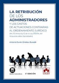 La retribución de los administradores y los gastos de actuaciones contrarias al ordenamiento jurídico