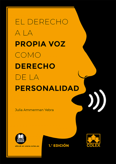 El derecho a la propia voz como derecho de la personalidad