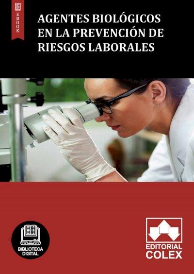 Agentes biológicos en la Prevención de Riesgos laborales