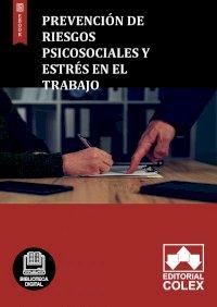 Prevención de riesgos psicosociales y estrés en el trabajo