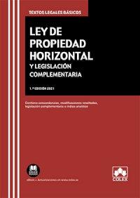 Ley de propiedad horizontal y legislación complementaria