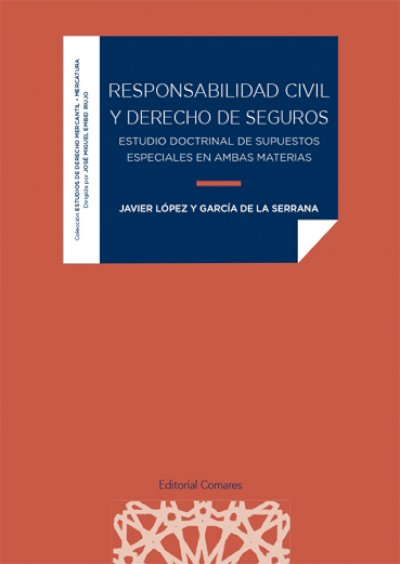 RESPONSABILIDAD CIVIL Y DERECHO DE SEGUROS