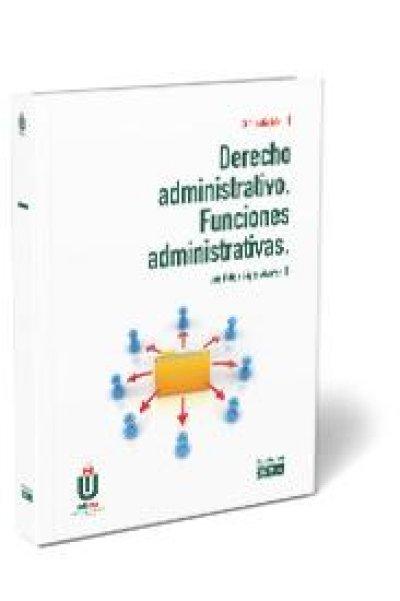 Derecho administrativo. Funciones administrativas